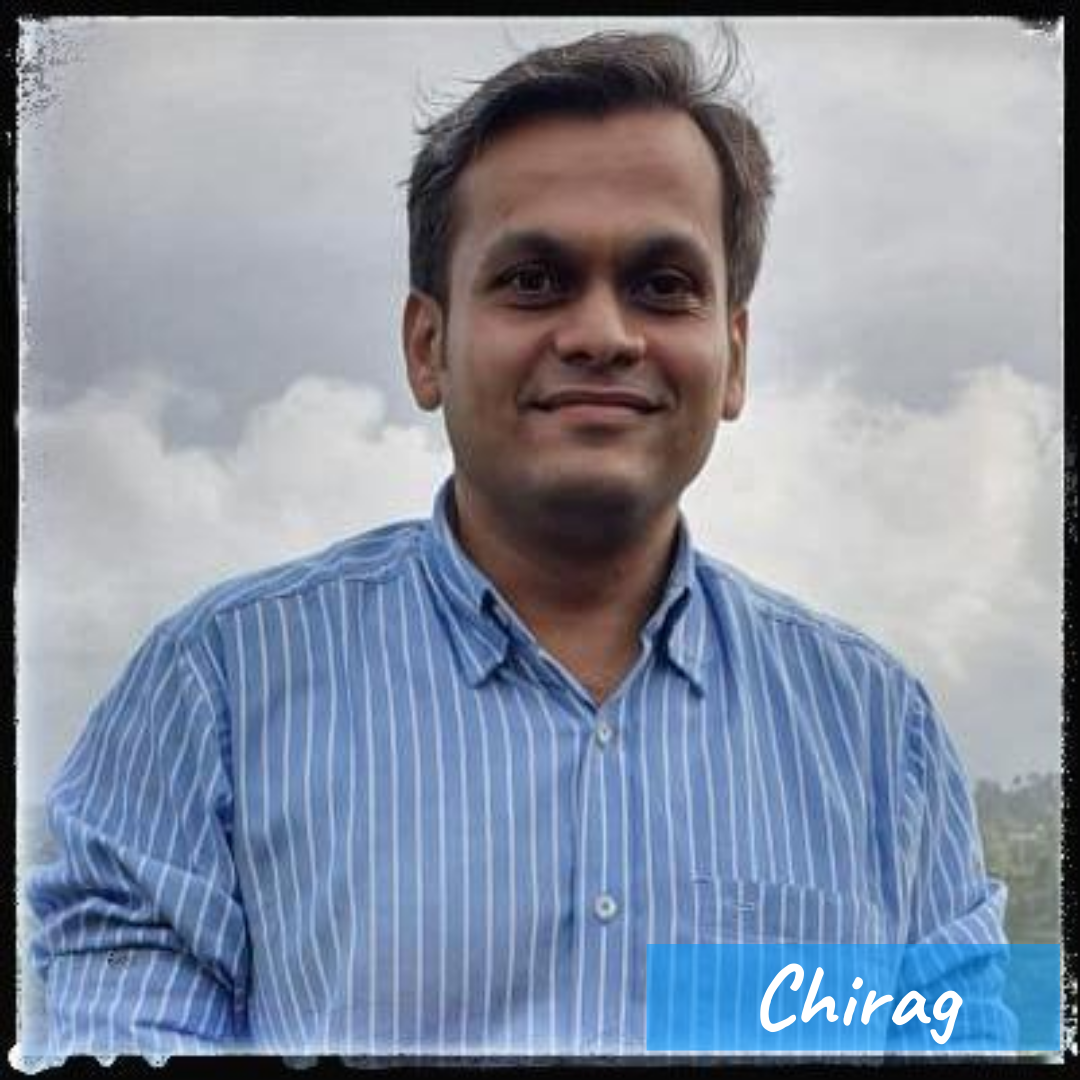 Our Team- Chirag